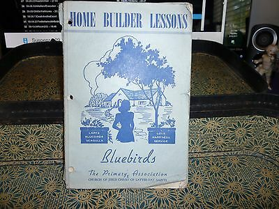 Primary Home Builder Lessons For Bluebirds Lds Mormon 1942