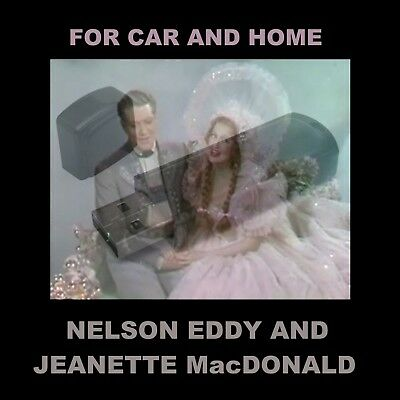 Nelson Eddy & Jeanette Macdonald. Enjoy 119 Otr Performances In Your Car Or Home