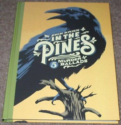 IN THE PINES 5 MURDER BALLADS 2018 Hardcover graphic novel (Western)