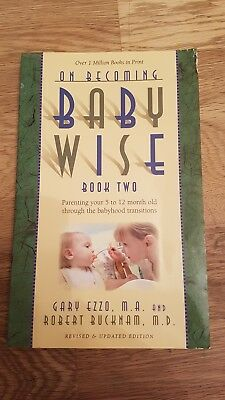 On Becoming Baby Wise: Bk. 2: Parenting Your Pre-toddler Five to Fifteen Months…