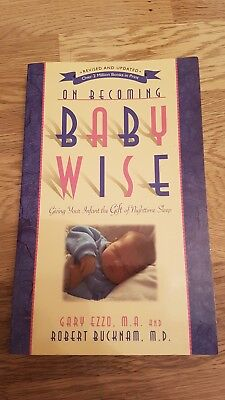 On Becoming Baby Wise: Giving Your Infant the Gift of Nighttime Sleep by Gary E…