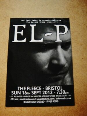 El-P, Small 2012 Gig Flyer From The Fleece, Bristol. Sept 16, 2012