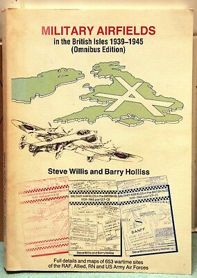 Military Airfields In The British Isles 1939-1945 Omnibus Edition