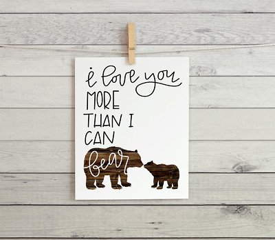 "Rustic Woodland Animal Nursery Wall Art ""I Love You More Than I Can Bear"""