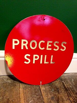 Reclaimed Vintage Factory Sign Round 'Process Spill' Reflective Metal Industrial