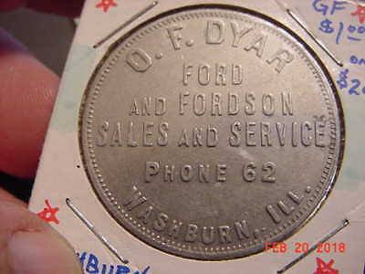 Unlisted, O.F. Dyar, Washburn ,IL,ILL,Illinois,Good For,Trade Token