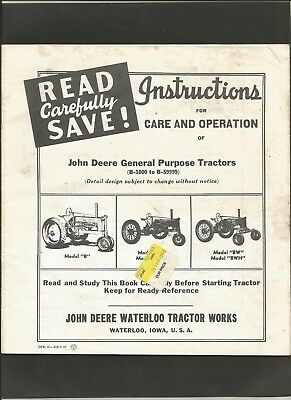 John Deere USED Instructions-Care and Operation-B-1000 to B-59999 Tractors