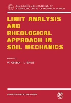 Limit Analysis and Rheological Approach in Soil Mechanics (CISM International Ce