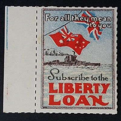 "1917- Australia ""Subscribe to the LIBERTY LOAN"" Cinderella Mint with Gum"