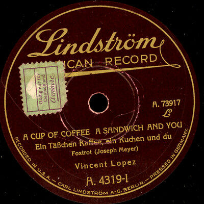 """VINCENT LOPEZ  A cup of coffee a sandwich and you """"Charleston""""/Who? - Wer? S7213"""