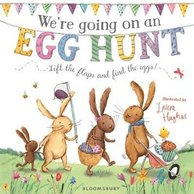 We're Going on an Egg Hunt   Laura Hughes