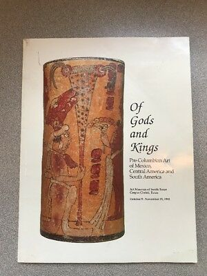 Of Gods and Kings: Pre-Columbian Art of Mexico, Central and South America