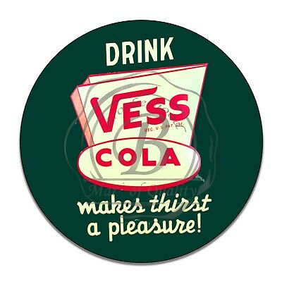 Drink Vess Cola Makes Thirst A Pleasure  Reproduction Circle Aluminum Sign