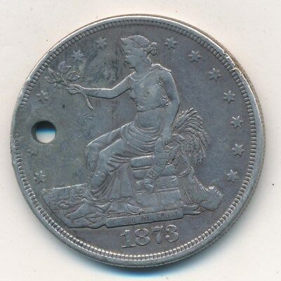 1873 U.s. Trade Silver Dollar-Holed-Nice Circulated Silver Coin-Ships Free!