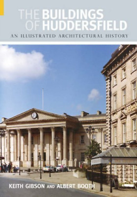 Gibson-Buildings Of Huddersfield  BOOK NEW