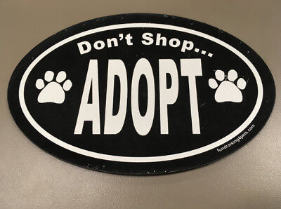 SPECIAL - Don't Shop ADOPT, BLACK Paw - OVAL MAGNET,Dog Cat Pet Rescue Charity