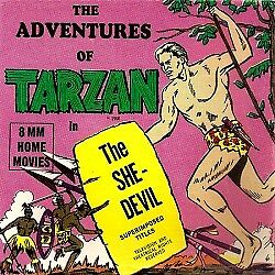 "Film Autres Formats: The Adventures of Tarzan ""The She-Devil"""