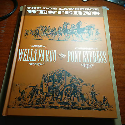 DON LAWRENCE WESTERNS LTD WELLS FARGO & PONY EXPRESS comic HC book palace NM