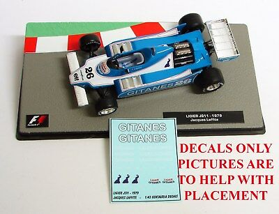 DECALS Ligier JS11 GITANES Jacques Laffite 1:43 Formula 1 Car Collection