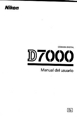 Genuine Nikon D7000 Spanish users guide Manual del Usuario 325 Pages