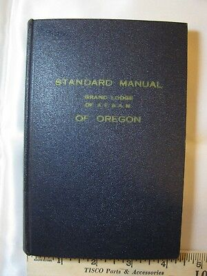 1955 Standard Manual Of Grand Lodge Af&am Masons Oregon (Ships Free 2 Us!)