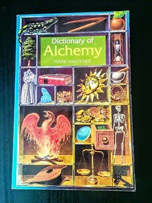 Dictionary of Alchemy by Mark Haeffner (New Age, Spirituality, Philosophy)
