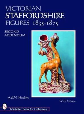 Victorian Staffordshire Figures 1835-1875: Second Addendum: Book Four by Harding