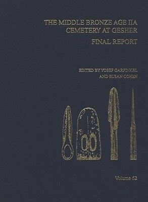 Middle Bronze Age Iia Cemetery Geshe: Final Report, Aasor 62 by Susan Cohen: New