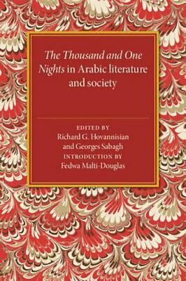 The Thousand and One Nights in Arabic Literature and Society by Hovannisian: New