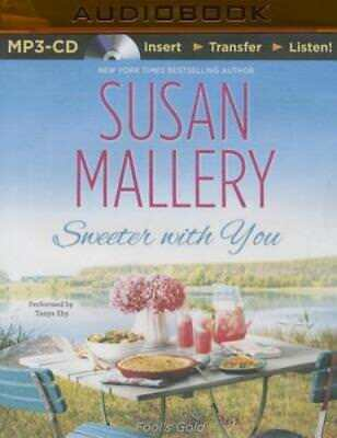 Sweeter with You by Susan Mallery: New