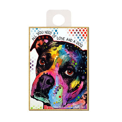 Boxer All You Need Is Love And A Dog Dean Russo Wood Fridge Magnet