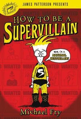 How to Be a Supervillain by Michael Fry: New Audiobook