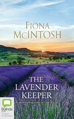 The Lavender Keeper by Fiona McIntosh: New Audiobook