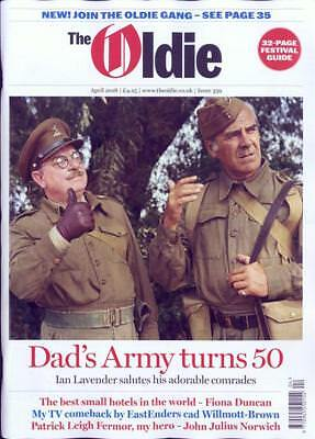 The Oldie Magazine #359 ~ April 2018 ~ Dad's Army Turns 50 ~ Uk Festival Guide