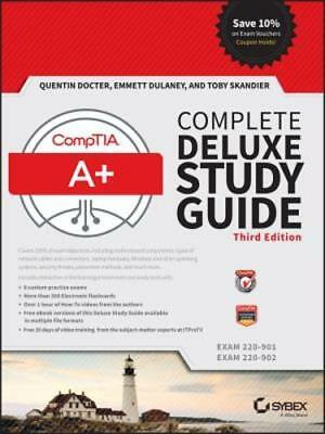 Comptia A+ Complete Deluxe Study Guide: Exams 220-901 and 220-902 by Docter: New