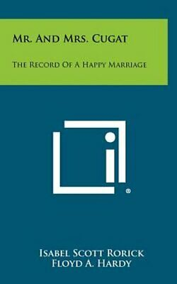 Mr. and Mrs. Cugat: The Record of a Happy Marriage by Isabel Scott Rorick: New