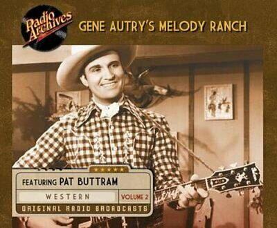 Gene Autry's Melody Ranch, Volume 2 by Ensemble Cast: New Audiobook