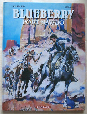 Blueberry Fort Navajo CHARLIER & GIRAUD éditions Dargaud rééd