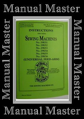 Singer 29k - 51,52,53,54,55 & 56 Sewing Machine Instructions Manual Booklet
