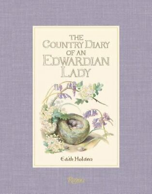 The Country Diary of an Edwardian Lady by Lady Holden, Edith: New