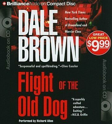 Flight of the Old Dog by Dale Brown: New Audiobook