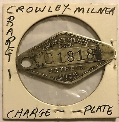 RARE Detroit, Michigan, Crowley Milner & Co. Charge PLATE TAG Coin Token Nickel