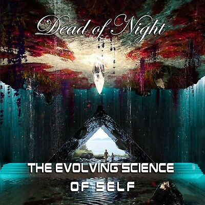 Dead Of Night - The Evolving Science Of Self