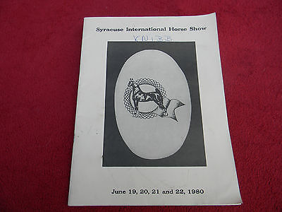 1980 Syracuse International Horse Show  - 7th Annual - June19,20,21,22 1980