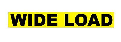 WIDE LOAD MAGNET MAGNETIC Lorry Truck Trailer YELLOW Towing Volvo DAF sticker 1