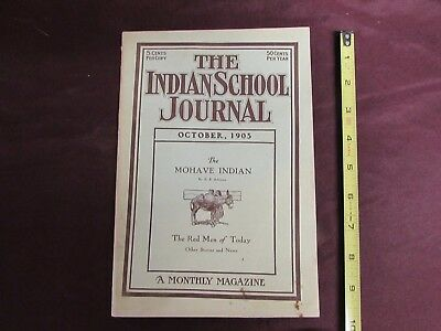 1905  INDIAN SCHOOL JOURNAL, Magazine Printed by Indians, VG+ condition  *RARE*