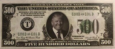 "/""FIRST PRINTING/"" A Pair of 2016 DONALD TRUMP $500 DOLLAR NOVELTY BILL"