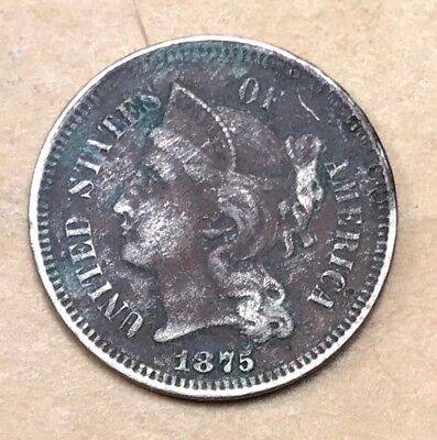 1875 Three Cent Nickel  XF Details  **Better Date**