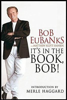 "Autographed Bob Eubanks ""it's In The Book Bob"" Hardcover With Dust Jacket"