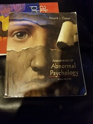 Fundamentals of Abnormal Psychology by Ronald J. Comer 6th edition